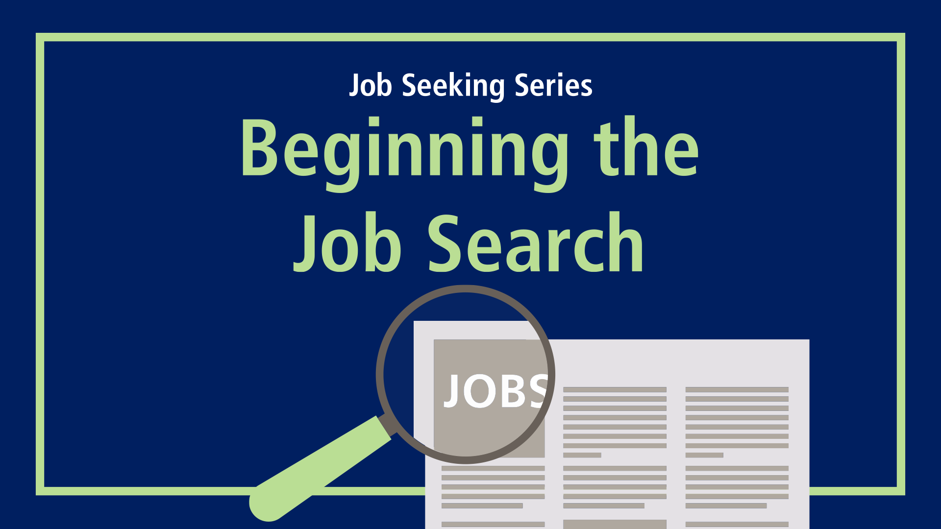 Beginning the Job Search